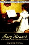 Mary Bennet: A Novella in the Personages of Pride & Prejudice Collection