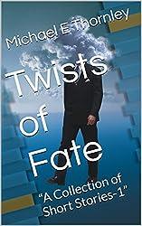 Twists of Fate: