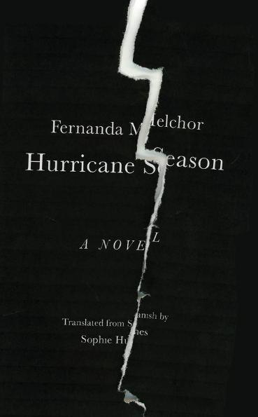 Hurricane Season: Melchor, Fernanda, Hughes, Sophie: 9780811228039:  Amazon.com: Books