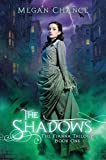 The Shadows (Fianna Trilogy Book 1)