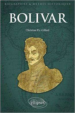 Bolivar: Amazon.de: Christine Pic-Gillard: Fremdsprachige Bücher