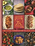 Death by Burrito, Cookbook: Mexican Street Food to Die