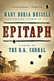 Mary Doria Russell, the bestselling, award-winning author of The Sparrow, returns with Epitaph. An American Iliad, this richly detailed and meticulously researched historical novel continues the story she began in Doc, following Wyatt Earp and Doc...