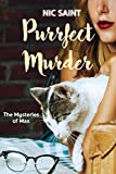 Purrfect Murder (The Mysteries of Max Book 1)