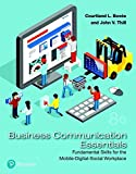 Business Communication Essentials: Fundamental Skills for the Mobile-Digital-Social Workplace (8th Edition) (What's New in Business Communication)