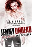 Jenny Undead (The Thirteen: Book One)