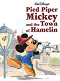 Pied Piper Mickey and the Town of Hamelin (Disney Short Story eBook)