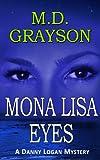 Mona Lisa Eyes (Danny Logan Mystery #4)
