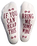 'If You Can Read This, Bring Me Some' (Wine, Chocolate, Coffee) Novelty Socks