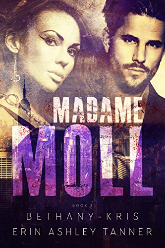 Madame Moll by Bethany-Kris and Erin Ashley Tanner