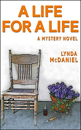 A Life for a Life: A Mystery Novel (Appalachian Mountain Mysteries Book 1) by [McDaniel, Lynda]