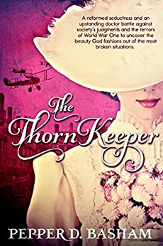 The Thorn Keeper (Penned in Time Book 2) by [Basham, Pepper]
