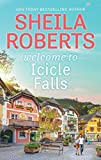 Welcome to Icicle Falls (Life in Icicle Falls)
