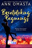 Breathtaking Beginnings: Romance Series-Starter Bundle with 6 Books