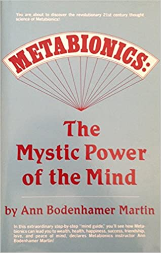 Download Metabionics: The Mystic Power Of The Mind