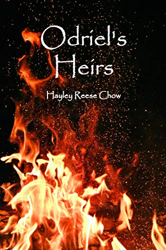 Odriel's Heirs by [Chow, Hayley Reese]
