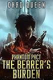 The Bearer's Burden (Phantom Pact Book 1)