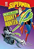 Cosmic Bounty Hunter (Superman)