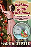 A Rocking Good Christmas: (Georgie B. Goode Vintage Trailer Mysteries)