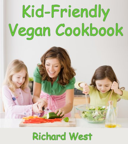 Kid-Friendly Vegan Cookbook