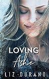 Loving Ashe (Celebrity Series Book 1)