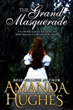 The Grand Masquerade (Bold Women of the 19th Century Series)