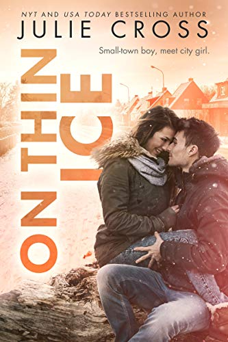 On Thin Ice (Juniper Falls Book 3) by [Cross, Julie]