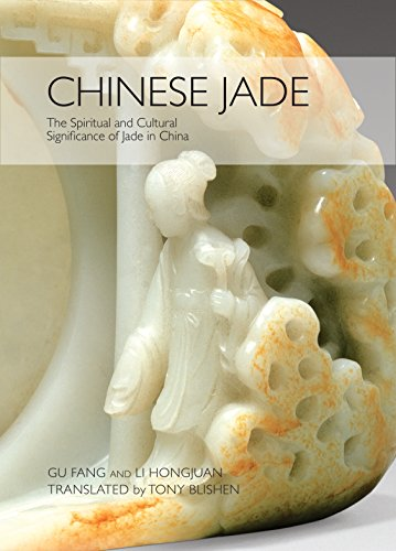 Chinese Jade: The Spiritual and Cultural Significance of Jade in China
