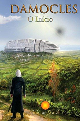 Damocles: o início (Mundos em Conflito Livro 1) por [Watzl, Vinicius]