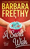 A Secret Wish (Wish Series Book 1)