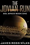 The Jovian Run: Sol Space Book One