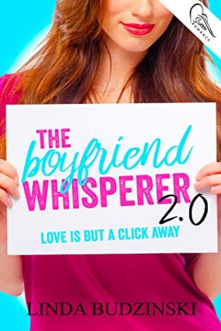 The Boyfriend Whisperer 2.0 by [Budzinski, Linda]