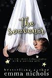 The Souvenir: A Secret Baby Romance