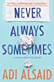 Never Always Sometimes: A coming-of-age novel (Harlequin Teen)