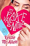 My Fake Valentine (Holiday High Series Book 1)