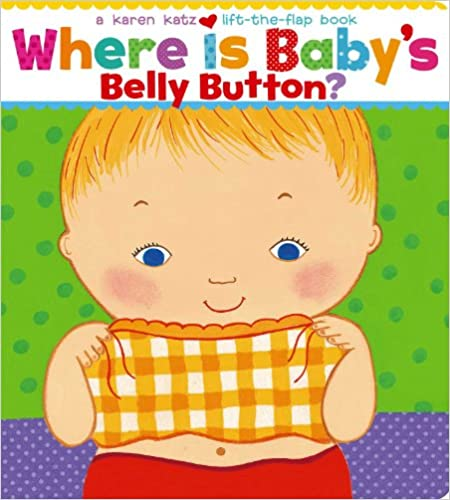 Where Is Baby's Belly Button? Lift-the-Flap