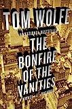 The Bonfire of the Vanities: A Novel
