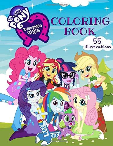 My Little Pony Equestria Girls Coloring Book 55 Exclusive Illustrations Willnex Serena 9781071395943 Amazon Com Books