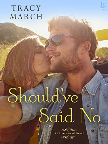 Should've Said No by Tracy March