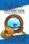 High Seas Homicide (Hannaford British Cozy Mystery Book 1) by [Collins, Danielle]