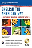 English the American Way: A Fun ESL Guide to...