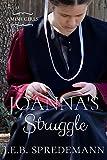 Joanna's Struggle (Amish Girls)