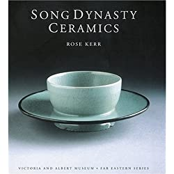 Song Dynasty Ceramics (Far Eastern Series / Victoria and Albert Museum)