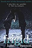 Frigid (The Frenemy Series Book 1)