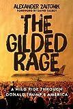 The Gilded Rage: A Wild Ride Through Donald Trump's America