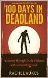 100 Days in Deadland (Deadland Saga Book 1)