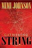 Gathering String