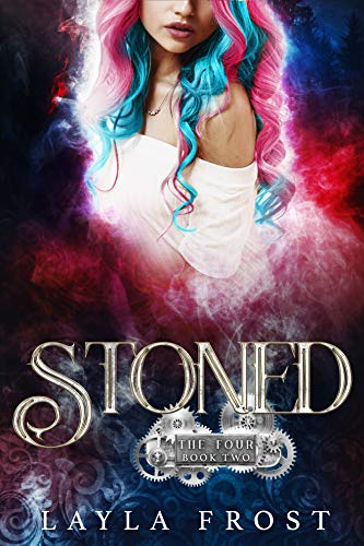 Stoned by Layla Frost