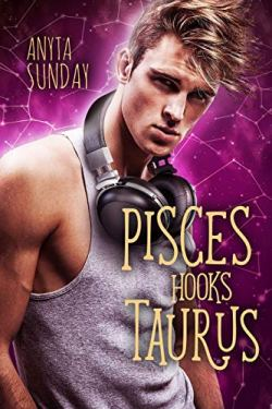 Pisces Hooks Taurus (Signs of Love Book 4)