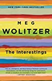 """""""Remarkable . . . With this book [Wolitzer] has surpassed herself.""""—The New York Times Book Review""""A victory . . . The Interestings secures Wolitzer's place among the best novelists of her generation. . . . She's every bit as literary as Franzen or E..."""